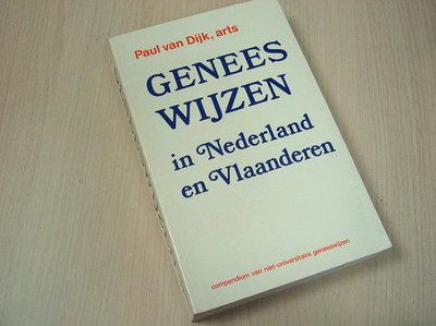 Dijk, Paul van - Geneeswijzen in Nederland en Vlaanderen