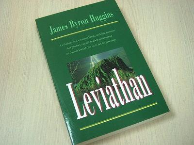 Huggins, James Byron -  Leviathan - Een schrikkelijk, dodelijk monster, het product van misbruikte wetenschap en