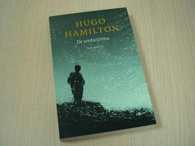 Hamilton, Hugo - De  verdwijntruc