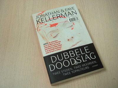 Kellerman, J.  Kellerman, F. -  Dubbele doodslag / Boston / Santa Fe