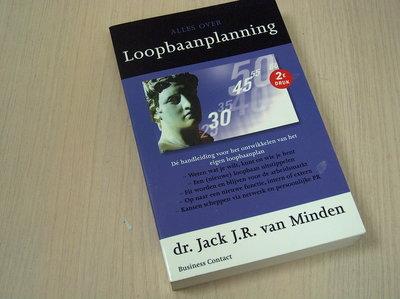 Minden, J.J.R. van - Alles over loopbaanplanning