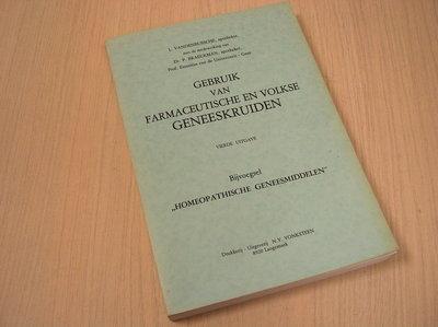 Vandenbussche, L., P. Braec - Gebruik van Farmaceutische en Volkse Geneeskruiden.  - vierde uitgave - Bij