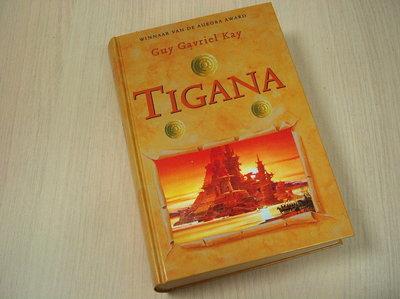 Kay, G.G. - Tigana
