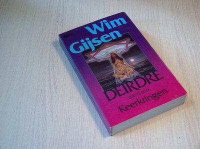 Gijsen - Deirdre eerste boek. Keerkringen