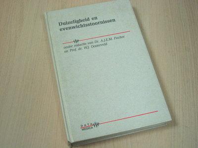 Fischer dr. A.J.E.M., Oosterveld - Duizeligheid en evenwichtsstoornissen