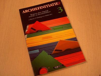 Baerten, J. e.a. (eds.) - Archiefinitiatie(f) / 3