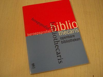 Commissie beroepsprofiel - Beroepsprofiel Bibliothecaris Openbare Bibliotheken