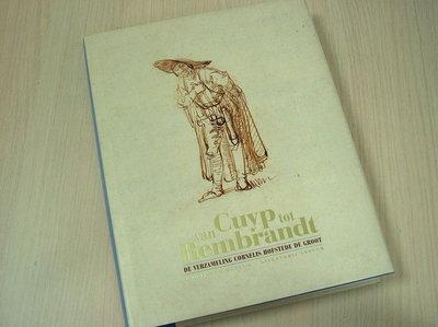 PIJL, L. - van Cuyp tot Rembrandt. De verzameling Cornelis Hofstede de G