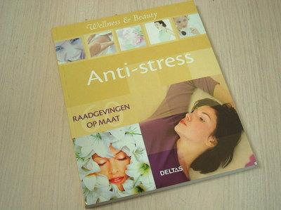 Borrel, M. - Anti-stress / 60 raadgevingen op maat