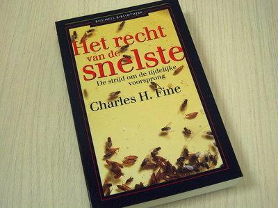 Fine, Charles H. - Het recht van de snelste - De strijd om de tijdelijke voorsprong