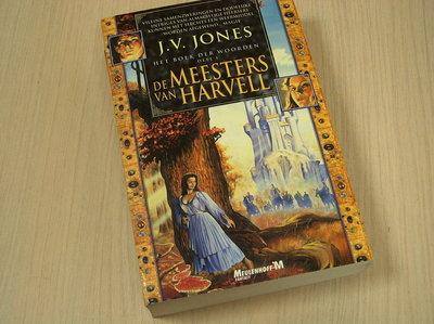 Jones, J.V. - Het boek der woorden deel 1 De meesters van Harvell