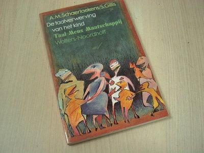 Gillis, S. - De taalverwerving van het kind / een hernieuwde orientatie in het Nederlandstalig onderzoek
