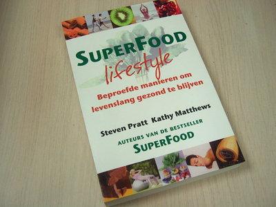 Matthews, K. - SuperFood lifestyle / beproefde manieren om levenslang gezond te blijven