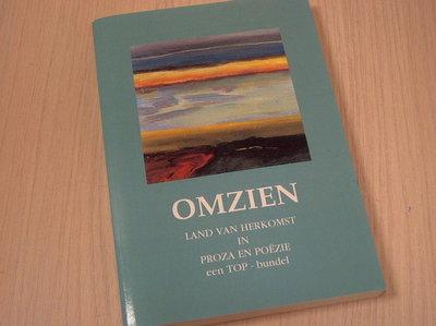 Walch, F. / Tap, J. / Steegh, M. - Omzien / druk 1 / land van herkomst in proza en poezie