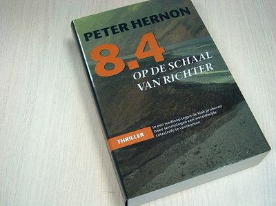 Hernon, Peter - 8.4 op de schaal van Richter