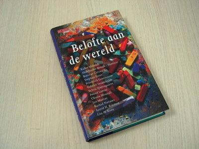 Benali , Abdelkader (bloemlezer - Belofte aan de wereld.(Geb.Splinternieuw! Over schrijven tussen twee culturen.)Mooi boek 256 blz.