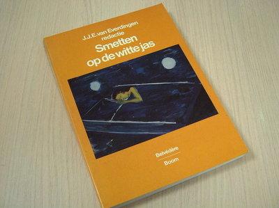 Everdingen, J.J.E. van - Smetten op de witte jassen.