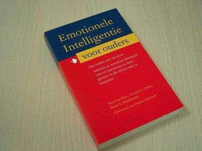 Elias, Maurice, Steven E. To - Emotionele intelligentie voor ouders.
