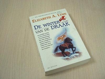 Lynn, Elizabeth A - De Drakenkoningen I. De winter van de draak