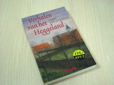 Istendael, Geert van - Verhalen van het Heggeland