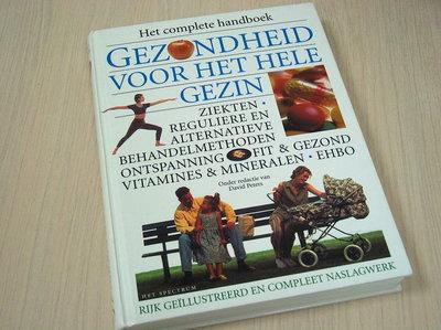 Peters, David (red.) - Gezondheid voor het gezin - Het complete handboek.