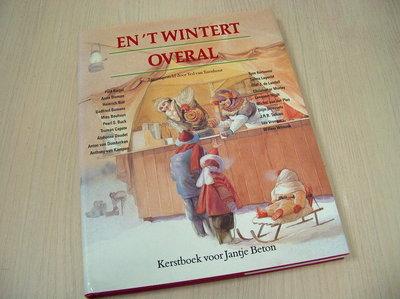 Turnhout, Ted (samensteller) - En 't wintert overal - kerstboek voor Jantje Beton