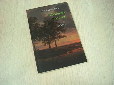 Rademakers, Jef - Voorgoed voorbij / gedichten