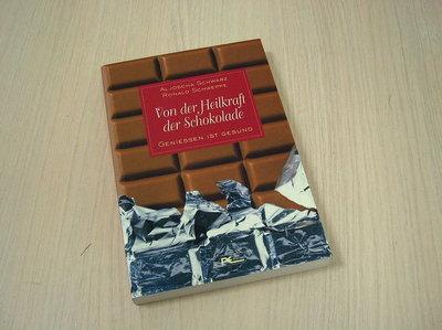 red.- Von der Heilkraft der Schokolade - Geniessen ist gesund