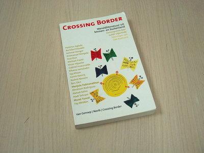 Samengesteld door Judith Uijte - Crossing Border - Wereldliteratuur uit binnen- en buitenland