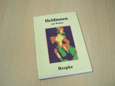 Reepke - Heldinnen van weleer