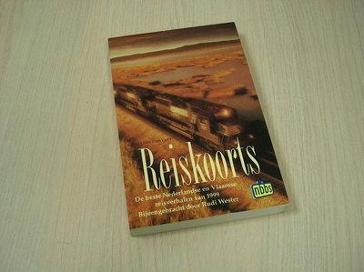 Wester, Rudi / samenst. - Reiskoorts De beste Nederlandse en Vlaamse reisverhalen van 1999