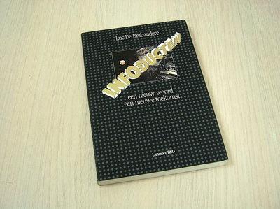Brabandere, Luc De - Infoducten - Een nieuw woord, een nieuwe toekomst