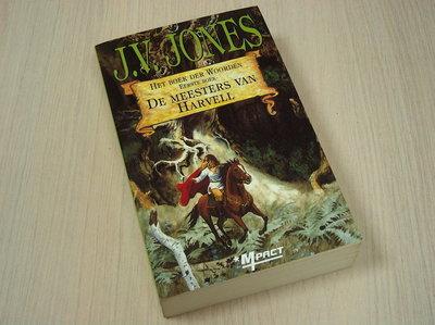 Jones, J.V. - Het boek der woorden deel . De meesters van Harvell