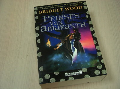 Wood, Bridget - Prinses van Amaranth