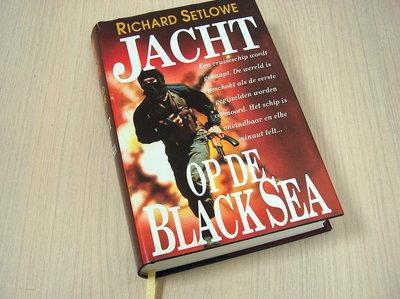 Setlowe, Richard - Jacht op de Black Sea