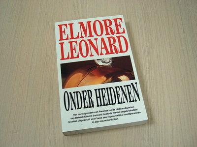 Leonard, Elmore - Onder heidenen