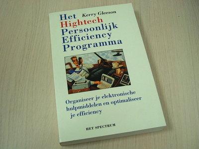 Gleeson, Kerry - Het Hightech Persoonlijk Efficiency Programma - Organiseer je elektronische hulpmiddelen