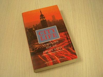 Diverse auteurs - City Life - Verhalen uit de grote stad