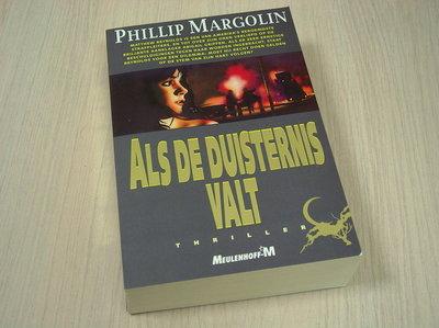Margolin, Phillip - Als de duisternis valt. Thriller