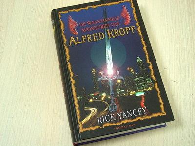 Yancey, Rick -  De waanzinnige avonturen van Alfred Kropp