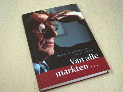 Boonstra, drs W.W. - an alle markten...  Opstellen aangeboden aan drs A.M. Dierck