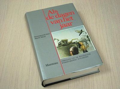 Mooij, Martin - Als de dagen van het jaar - Verhalen uit de Westduitse werkelijkheid 1970-heden