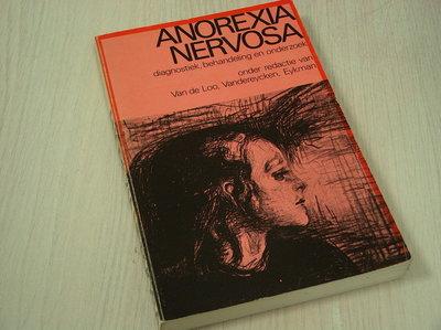 Loo, van de e.a. - Anorexia  nervosa - Diagnostiek, behandeling en onderzoek.