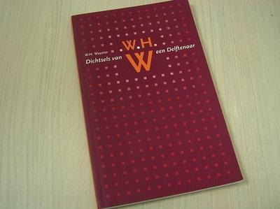 Wuyster, W.H. - Dichtsels van een Delftenaar