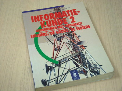 Snijders / De Groot / De Seriere - Informatiekunde 2 / Ondernemen met informatie