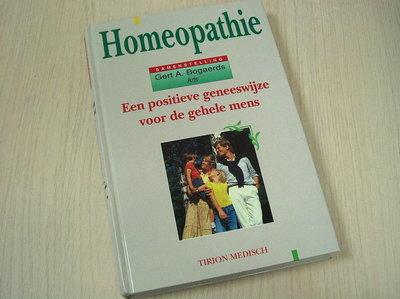 Bogaerds, Gert A. -  Homeopathie een geneeswyze voor de gehele mens / druk 1