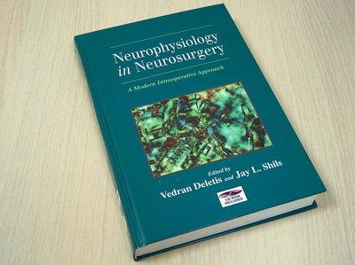 Shils, Jay L. Deletis, Vedran - Neurophysiology in Neurosurgery - A Modern Intraoperative Approach [ i