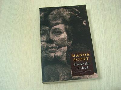Scott, Manda - Sterker  dan de dood