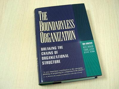 Ashkenas, Ron e.a. - The  Boundaryless Organization - Breaking the Chains of Organizational