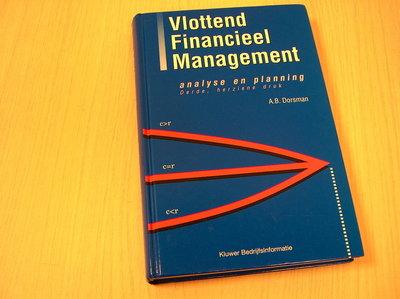 Dorsman, A.B. - Vlottend  Financieel Management